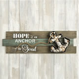 Anchor wall sign - 'Hope is an Anchor of the Soul'